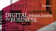 Digital Highlights in Business – Inovație prin digitalizarea afacerii