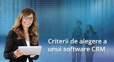 9 criterii pentru a alege cel mai bun CRM software
